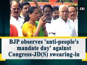 News video: BJP observes 'anti-people's mandate day' against Congress-JD(S) swearing-in