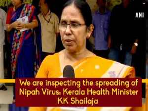 News video: We are inspecting the spreading of Nipah Virus: Kerala Health Minister KK Shailaja