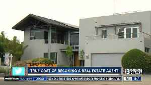 News video: Want to become a real estate agent? Get ready to shell out big bucks
