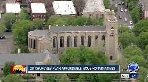 News video: Colo. religious groups transforming their unused land into affordable housing with a higher purpose