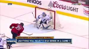 News video: Washington Capitals, Tampa Bay Lightning know appearance in Stanley Cup Finals on the line in Game 7