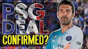 News video: BREAKING: Has Gianluigi Buffon Agreed To Join PSG On 2 Year Deal?! | W&L