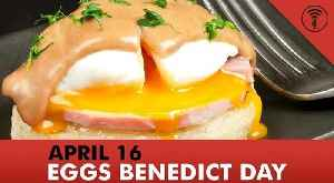 News video: Stuff You Should Know: This Day in History - April 16: National Eggs Benedict Day