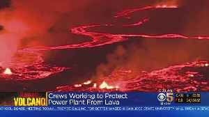 News video: Hawaii Volcano: Crews Scramble To Protect Power Plant From Lava