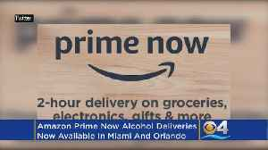 News video: Amazon's Prime Now Adds Beer, Wine To Superfast Delivery In Miami