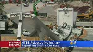 News video: NTSB Issues Initial Report On FIU Bridge Collapse