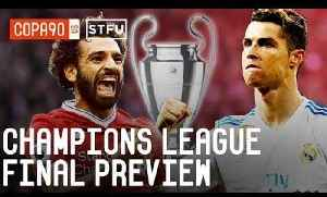 News video: Champions League Final Preview: Real Madrid v Liverpool | STFU