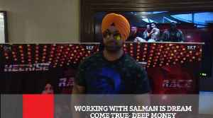 News video: Working With Salman Is Dream Come True : Deep Money