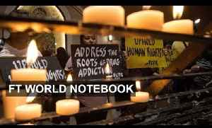 News video: Philippines war on drugs leaves 2,000 dead I FT World Notebook