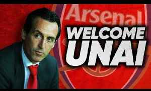News video: BREAKING: Arsenal Officially Announce Unai Emery As New Manager! | Transfer Talk