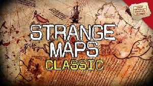 News video: Stuff They Don't Want You To Know: Strange Maps and Stranger Theories - CLASSIC