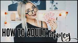 News video: How To Budget & Save Money | ADULTING 101