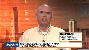 News video: Results From Merkel's China Visit Will Be Limited, Fraser Howie Says
