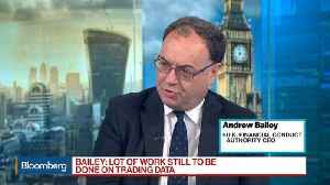 News video: Andrew Bailey Says We're Making a Lot of Progress on MiFID II