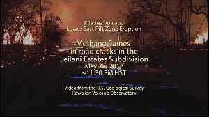 News video: WEB EXTRA: Blue Methane Flames Now Appearing In Hawaii Volcano Fissures