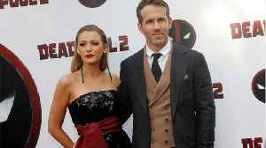 News video: Ryan Reynolds Says Blake Lively Helped Him Mend His Relationship With His Dad