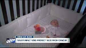 News video: Infections could protect kids from Leukemia