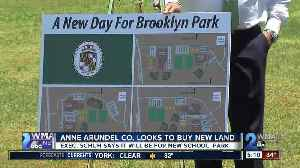 News video: Anne Arundel County looks to buy new land