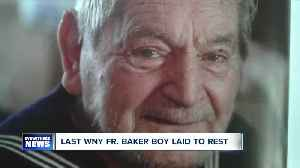 News video: Last WNY Father Baker Boy laid to rest