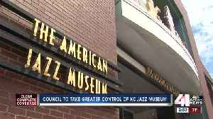 News video: KC Council to take greater control of American Jazz Museum