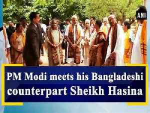 News video: PM Modi meets his Bangladeshi counterpart Sheikh Hasina