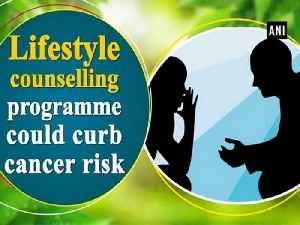 News video: Lifestyle counselling programme could curb cancer risk