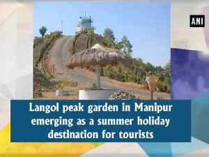 News video: Langol peak garden in Manipur emerging as a summer holiday destination for tourists