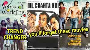 "News video: ""Veere Di Wedding""- TREND CHANGER  ,  you'll forget 'Dil Chahta..'  ,  'Zindagi Na..'"