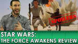News video: Star Wars: The Force Awakens - Movie Review [SPOILERS] (Belated Media)