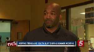 News video: Keeping Teens, At-Risk Youth Busy During Summer Months