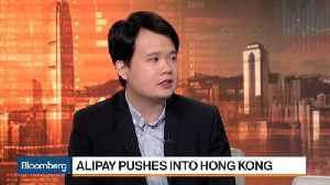 News video: Alipay's Push Into Western Banks' Turf Kicks Off in Hong Kong