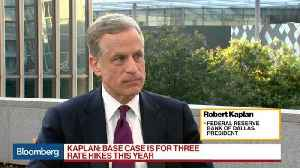 News video: Kaplan Says Fed Should Gradually Move to Neutral Stance