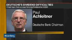 News video: Deutsche Bank Dividend Runs Into Technical Difficulties