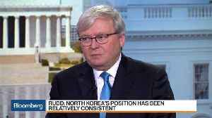News video: Former Australian PM Rudd Says North Korea's Position Has Been 'Relatively Consistent'