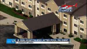 News video: Eight children hospitalized after incident at hotel pool in Johnson Creek