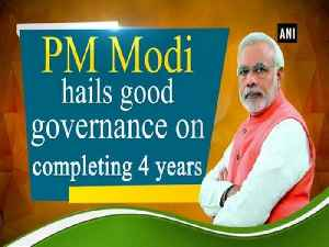 News video: PM Modi hails good governance on completing 4 years