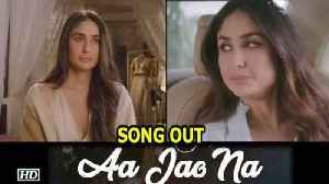 "News video: ""Aa Jao Naa"" SONG OUT 