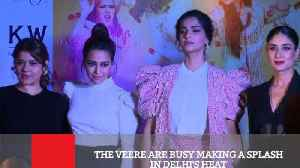 News video: The Veere Are Busy Making A Splash In Delhi's Heat