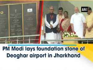 News video: PM Modi lays foundation stone of Deoghar airport in Jharkhand