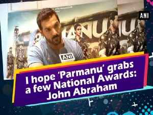 News video: I hope 'Parmanu' grabs a few National Awards: John Abraham