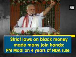 News video: Strict laws on black money made many join hands: PM Modi on 4 years of NDA rule