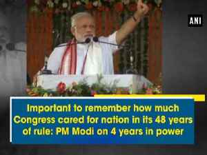 News video: Important to remember how much Congress cared for nation in its 48 years of rule: PM Modi on 4 years in power