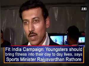 News video: Fit India Campaign: Youngsters should bring fitness into their day to day lives, says Sports Minister Rajyavardhan Rathore