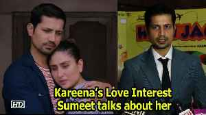 News video: Kareena's Love Interest Sumeet Vyas talks about working with her