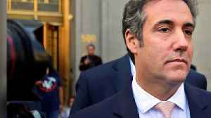 News video: Here's why Trump lawyer Michael Cohen is all over the news