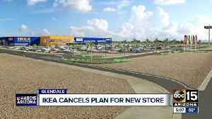 News video: IKEA cancels plans for Glendale store
