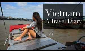 News video: Vietnam - A Travel Diary