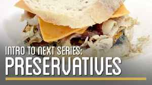 News video: Intro to Preservatives Series   How to Make Everything