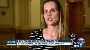 News video: Former professor suing CSU, claiming sexual harassment and retaliation for reporting harassment