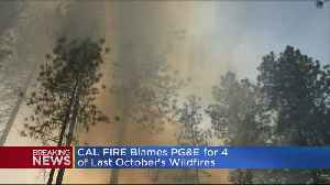 News video: Cal Fire: PG&E Could Have Prevented 3 California Wildfires In October